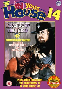 In Your House 14: Revenge of the Taker 1997 World Wrestling Federation pay-per-view event