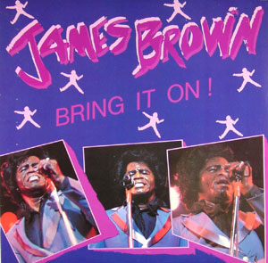 Bring It On James Brown Album Wikipedia