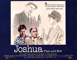 <i>Joshua Then and Now</i> (film)