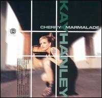 Kay Hanley - Cherry Marmalade