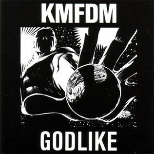 Godlike (song) 1990 single by KMFDM