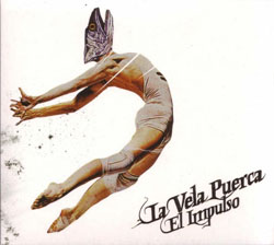 <i>El Impulso</i> 2007 studio album by La Vela Puerca