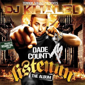 <i>Listennn... the Album</i> 2006 studio album by DJ Khaled