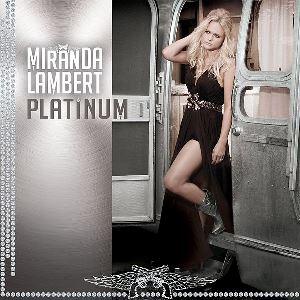 <i>Platinum</i> (Miranda Lambert album) 2014 studio album by Miranda Lambert