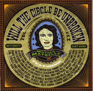 <i>Will the Circle Be Unbroken, Volume III</i> 2002 studio album by Nitty Gritty Dirt Band