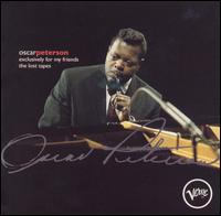 <i>Exclusively for My Friends: The Lost Tapes</i> 1995 studio album by Oscar Peterson