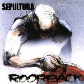 <i>Roorback</i> 2003 studio album by Sepultura