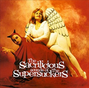<i>The Sacrilicious Sounds of The Supersuckers</i> 1995 studio album by Supersuckers