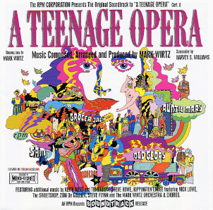 <i>A Teenage Opera</i> 1996 soundtrack album by Mark Wirtz and Tomorrow