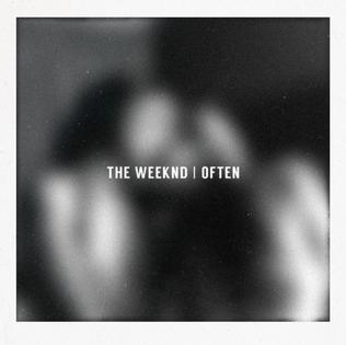 Often 2014 single by The Weeknd