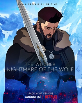 File:The Witcher Nightmare of the Wolf.jpg Description This is a poster for The Witcher: Nightmare of the Wolf. The poster art copyright is believed to belong to the distributor of the film, Netflix, the publisher of the film or the graphic artist.