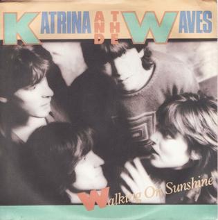 Walking on Sunshine (Katrina and the Waves song) 1983 Katrina and the Waves song