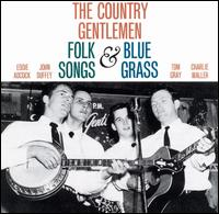 <i>Folk Songs & Bluegrass</i> 1961 studio album by The Country Gentlemen