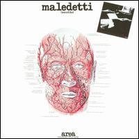 """Le """"jazz-rock"""" au sens large (des années 60 à nos jours) - Page 2 Area_Maledetti"""