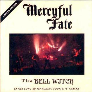 <i>The Bell Witch</i> (EP) 1994 EP by Mercyful Fate