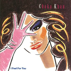 Chaka Khan - I Feel For You (album).jpg