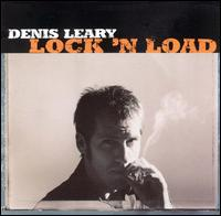 Denis Leary - Lock 'n Load Coverart.png