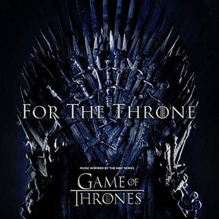 For The Throne Music Inspired By The Hbo Series Game Of Thrones Wikipedia