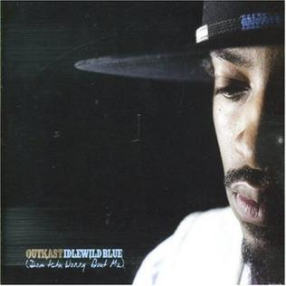 Cover image of song Idlewild Blue (Dontchu Worry Bout Me) by OutKast