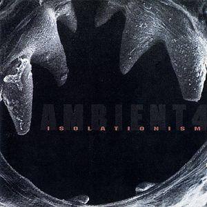 <i>Isolationism</i> (album) fourth in a series of Virgin Records ambient compilations