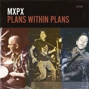 <i>Plans Within Plans</i> 2012 studio album by MxPx