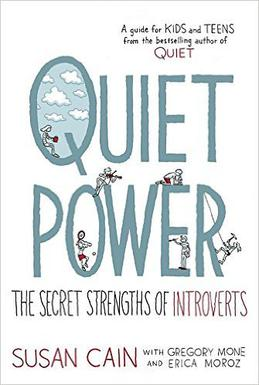 Quiet Riot Celebrating Introverted Kids >> Quiet Power The Secret Strengths Of Introverts Wikipedia