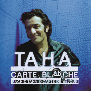 <i>Carte Blanche</i> (Rachid Taha album) 1997 compilation album by Rachid Taha