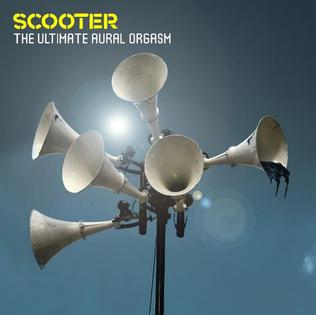 <i>The Ultimate Aural Orgasm</i> 2007 studio album by Scooter