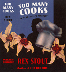 <i>Too Many Cooks</i> (novel) book by Rex Stout
