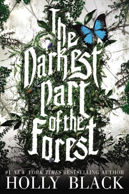 The Darkest Part Of The Forest