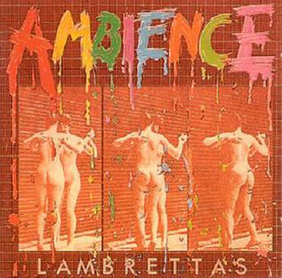 <i>Ambience</i> (album) 1981 studio album by The Lambrettas
