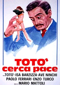 <i>Toto Seeks Peace</i> 1954 film by Mario Mattoli