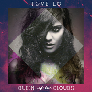 <i>Queen of the Clouds</i> 2014 studio album by Tove Lo