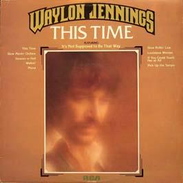 <i>This Time</i> (Waylon Jennings album) 1974 studio album by Waylon Jennings