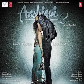 <i>Aashiqui 2</i> (soundtrack) 2013 soundtrack album by Jeet Gannguli, Mithoon and Ankit Tiwari