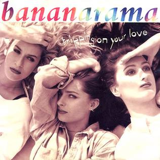 Tripping on Your Love 1991 single by Bananarama
