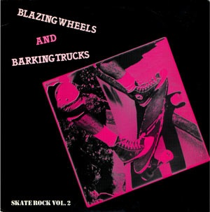 <i>Blazing Wheels and Barking Trucks</i> 1984 compilation album by Various artists
