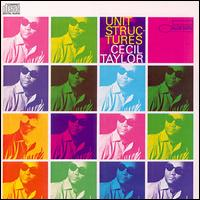 Cecil Taylor-Unit Structures (album cover).jpg