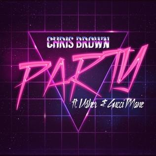 Party (Chris Brown song) 2016 single by Chris Brown featuring Usher and Gucci Mane
