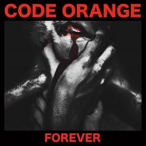 <i>Forever</i> (Code Orange album) 2017 studio album by Code Orange