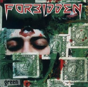 <i>Green</i> (Forbidden album) studio album by Forbidden
