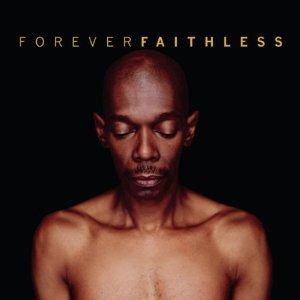 <i>Forever Faithless – The Greatest Hits</i> album by Faithless