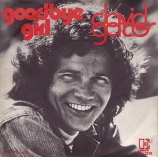 The Goodbye Girl (song) 1977 single by David Gates