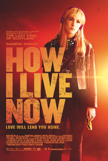 How I Live Now (Maintenant c'est ma vie) (2014) en français