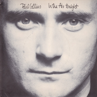 In the Air Tonight 1981 single by Phil Collins