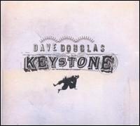 <i>Keystone</i> (album) 2005 studio album by Dave Douglas