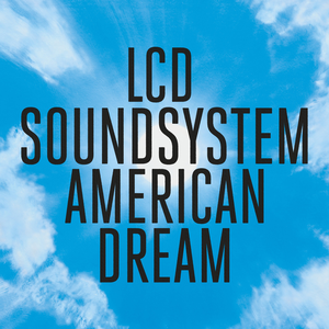 <i>American Dream</i> (LCD Soundsystem album) 2017 studio album by LCD Soundsystem