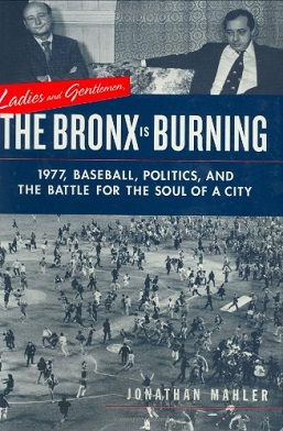 Ladies and Gentlemen, the Bronx Is Burning.jpg