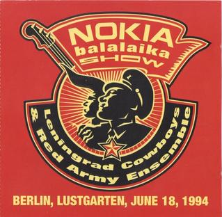 <i>Nokia Balalaika Show</i> 1995 live album by Leningrad Cowboys and the Alexandrov ensemble