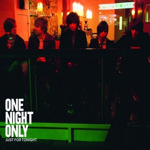 Just for Tonight (One Night Only song) 2008 single by One Night Only